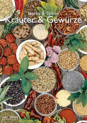 Kräuter & Gewürze 2021 – Wand-Kalender – Küchen-Kalender – A&I – 29,7×42 – Rezepte