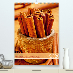 Kräuter, Gewürze & Co. 2020 (Premium, hochwertiger DIN A2 Wandkalender 2020, Kunstdruck in Hochglanz) von Kerpa,  Ralph