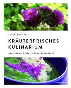 Kräuterfrisches Kulinarium von Di Benedetto,  Andrea Graziano, Sandra,  Longinotti, Visigalli,  Marino