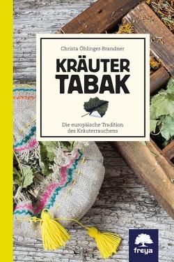 Kräutertabak von Öhlinger-Brandner,  Christa