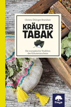 Kräutertabak von Öhlinger-Brandner,  Mag.,  Christa