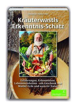 Kräuterwastls Erkenntnis-Schatz von Baur,  Katrin Susanne, Reimer,  Michael, Viellechner,  Sebastian