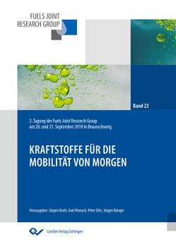 Krafstoffe für die Mobilität von morgen (Band 23) von Krahl,  Jürgen