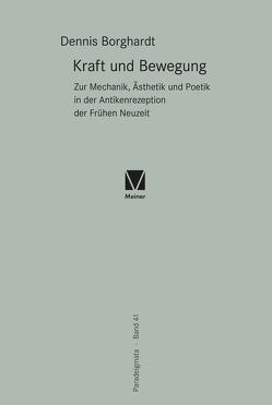 Kraft und Bewegung von Borghardt,  Dennis