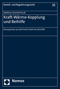Kraft-Wärme-Kopplung und Beihilfe von Schmidt-Preuß,  Matthias