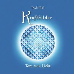 Kraftbilder von Thali,  Trudi