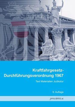 Kraftfahrgesetz-Durchführungsverordnung 1967 von proLIBRIS VerlagsgesmbH