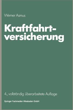 Kraftfahrtversicherung von Asmus,  Werner