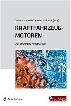 Kraftfahrzeugmotoren von Hoffmann,  Werner, Küntscher,  Volkmar