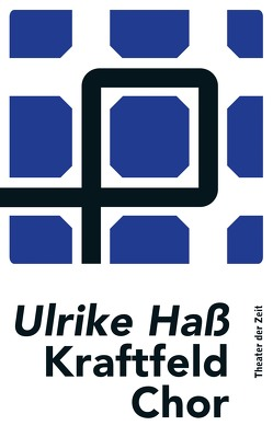Kraftfeld Chor von Hass,  Ulrike
