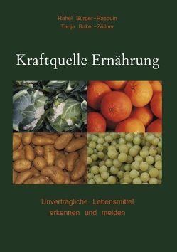 Kraftquelle Ernährung von Baker-Zöllner,  Tanja, Bürger-Rasquin,  Rahel