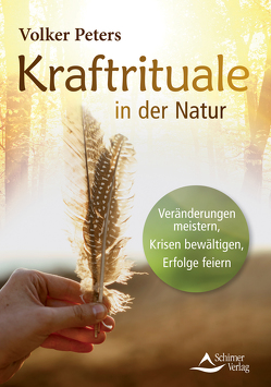 Kraftrituale in der Natur von Peters,  Volker