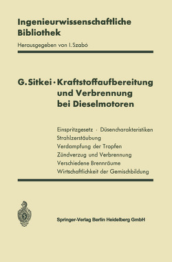 Kraftstoffaufbereitung und Verbrennung bei Dieselmotoren von Sitkei,  György