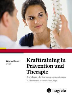 Krafttraining in Prävention und Therapie von Kieser,  Werner