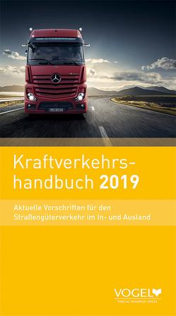 Kraftverkehrshandbuch 2019 von Lechner,  Sebastian