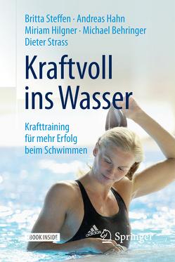 Kraftvoll ins Wasser von Behringer,  Michael, Hahn,  Andreas, Hilgner,  Miriam, Steffen,  Britta, Strass,  Dieter