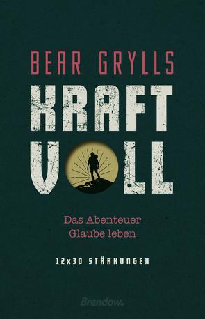 Kraftvoll von Grylls,  Bear