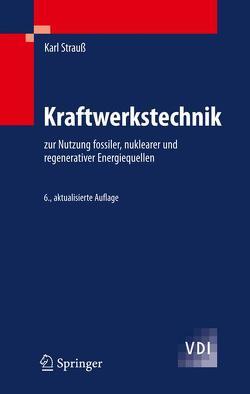 Kraftwerkstechnik von Strauß,  Karl