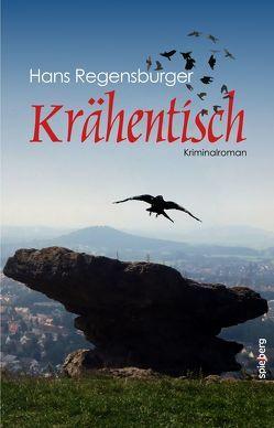 Krähentisch von Regensburger,  Hans