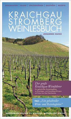 Kraichgau-Stromberg Weinlesebuch von Hucke,  Johannes, Lindemann,  Thomas, Steinheimer,  Gert