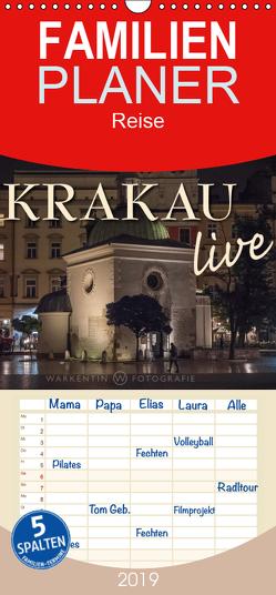 Krakau live – Familienplaner hoch (Wandkalender 2019 , 21 cm x 45 cm, hoch) von H. Warkentin,  Karl