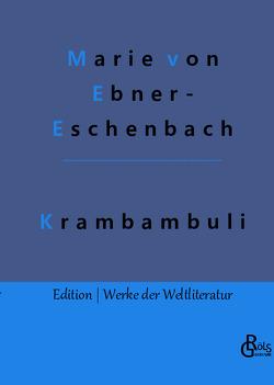 Krambambuli von von Ebner-Eschenbach,  Marie