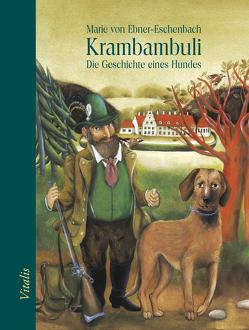 Krambambuli von Ebner-Eschenbach,  Marie, Müllerová,  Lucie