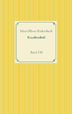 Krambambuli von Ebner-Eschenbach,  Marie