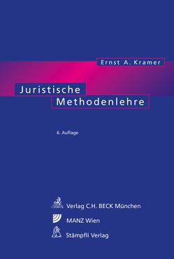 Kramer E: Juristische Methodenlehre von Kramer,  Ernst A.