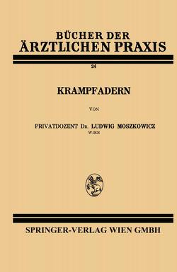 Krampfadern von Moszkowicz,  Ludwig