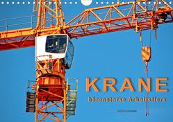 Krane – bärenstarke Arbeitstiere (Wandkalender 2021 DIN A4 quer) von Roder,  Peter