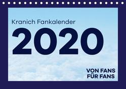 Kranich Fankalender (Tischkalender 2020 DIN A5 quer) von & @Fly.wundAIRlich,  @lufthansa.fanpage
