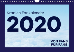 Kranich Fankalender (Wandkalender 2020 DIN A4 quer) von & @Fly.wundAIRlich,  @lufthansa.fanpage