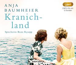 Kranichland (2 MP3-CDs) von Baumheier,  Anja, Rysopp,  Beate