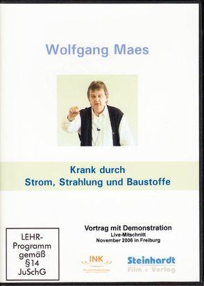 Krank durch Strom, Strahlung und Baustoffe von Maes,  Wolfgang