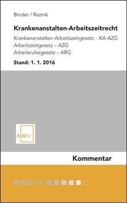 Krankenanstalten-Arbeitszeitrecht von Binder,  Hans