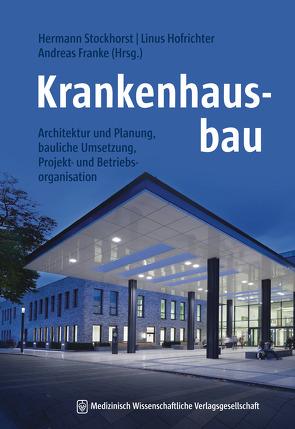 Krankenhausbau – Studienausgabe von Franke,  Andreas, Hofrichter,  Linus, Stockhorst,  Hermann