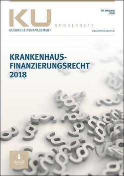 Krankenhausfinanzierungsrecht 2018 von InEK Institut für das Entgeltsystem im Krankenhaus GmbH
