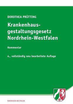 Krankenhausgestaltungsgesetz Nordrhein-Westfalen von Prütting,  Dorothea