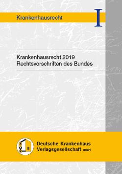 Krankenhausrecht 2019 von Hauser,  Andrea