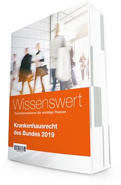 Krankenhausrecht des Bundes 2019 von AOK-Verlag GmbH