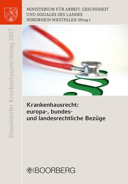 Krankenhausrecht: europa-, bundes- und landesrechtliche Bezüge