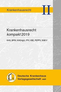 Krankenhausrecht kompakt 2019 von Hauser,  Andrea