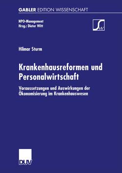 Krankenhausreformen und Personalwirtschaft von Sturm,  Hilmar