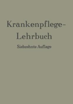 Krankenpflege-Lehrbuch von Braemer,  Erich, Kress,  Hans Freiherr von, Seefisch,  G.