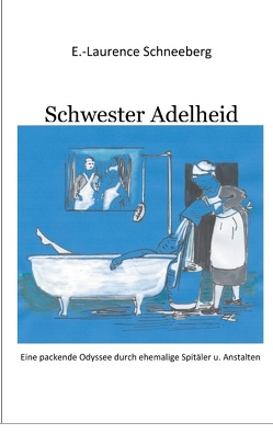 Krankenschwester Adelheid von Schneeberg,  Erica-Laurence