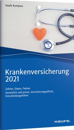 Krankenversicherung 2021 von Wichert,  Björn