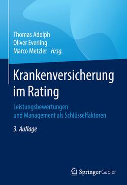 Krankenversicherung im Rating von Adolph,  Thomas, Everling,  Oliver, Metzler,  Marco