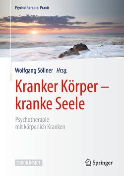 Kranker Körper – kranke Seele von Joraschky,  Peter, Söllner,  Wolfgang
