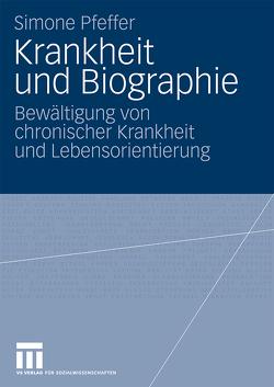 Krankheit und Biographie von Pfeffer,  Simone